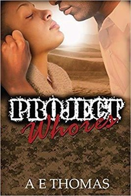 Project Whores (Hardcover) by AE Thomas