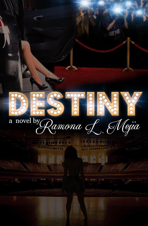 Destiny by Ramona Mejia
