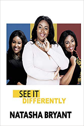 See It Differently by Natasha Bryant 978-1642543957