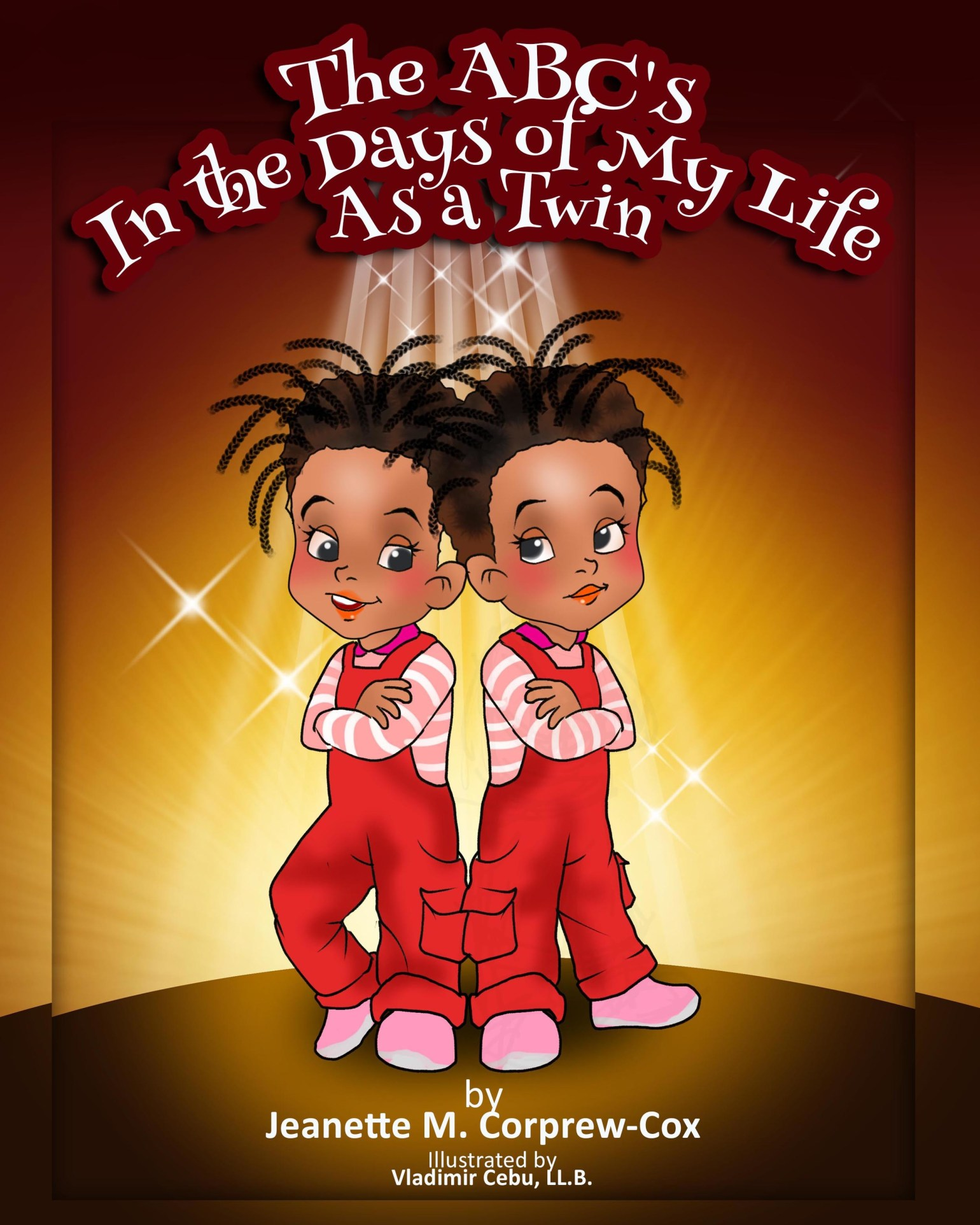 The Abc's in the Days of My Life as a Twin by Jeanette Corprew-Cox 978-1642540642