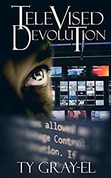 Televised Devolution by Ty-Gray El
