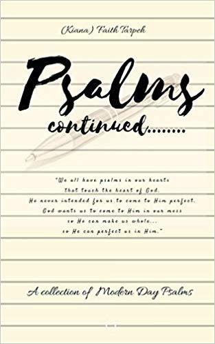 Psalms Continued...by Faith Tarpeh