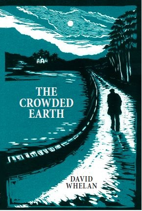 The Crowded Earth by David Whelan 350 pages