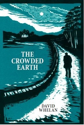 The Crowded Earth by David Whelan