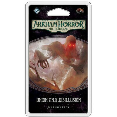 Arkham Horror LCG Union And Disillusion
