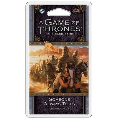 A Game Of Thrones LCG Someone Always Tells
