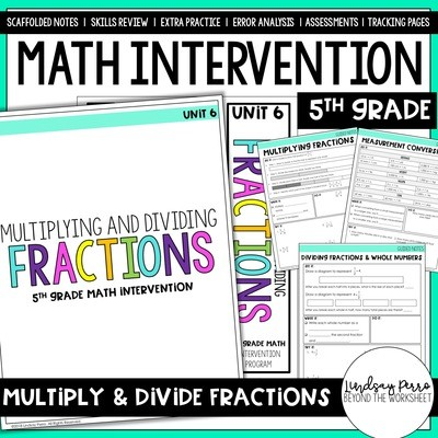 Multiplying and Dividing Fractions Intervention Unit