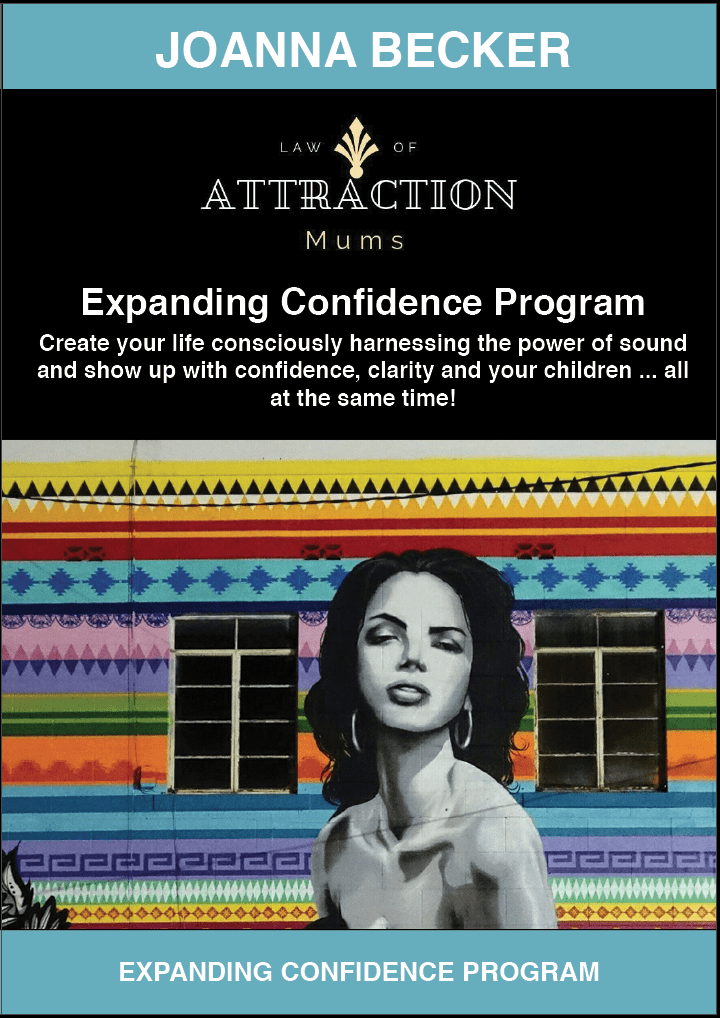 Law of Attraction Mums Expanding Confidence Program