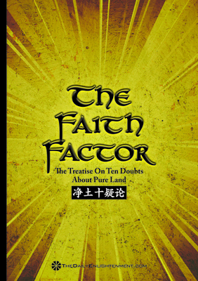The Faith Factor : The Treatise On Ten Doubts About Pure Land