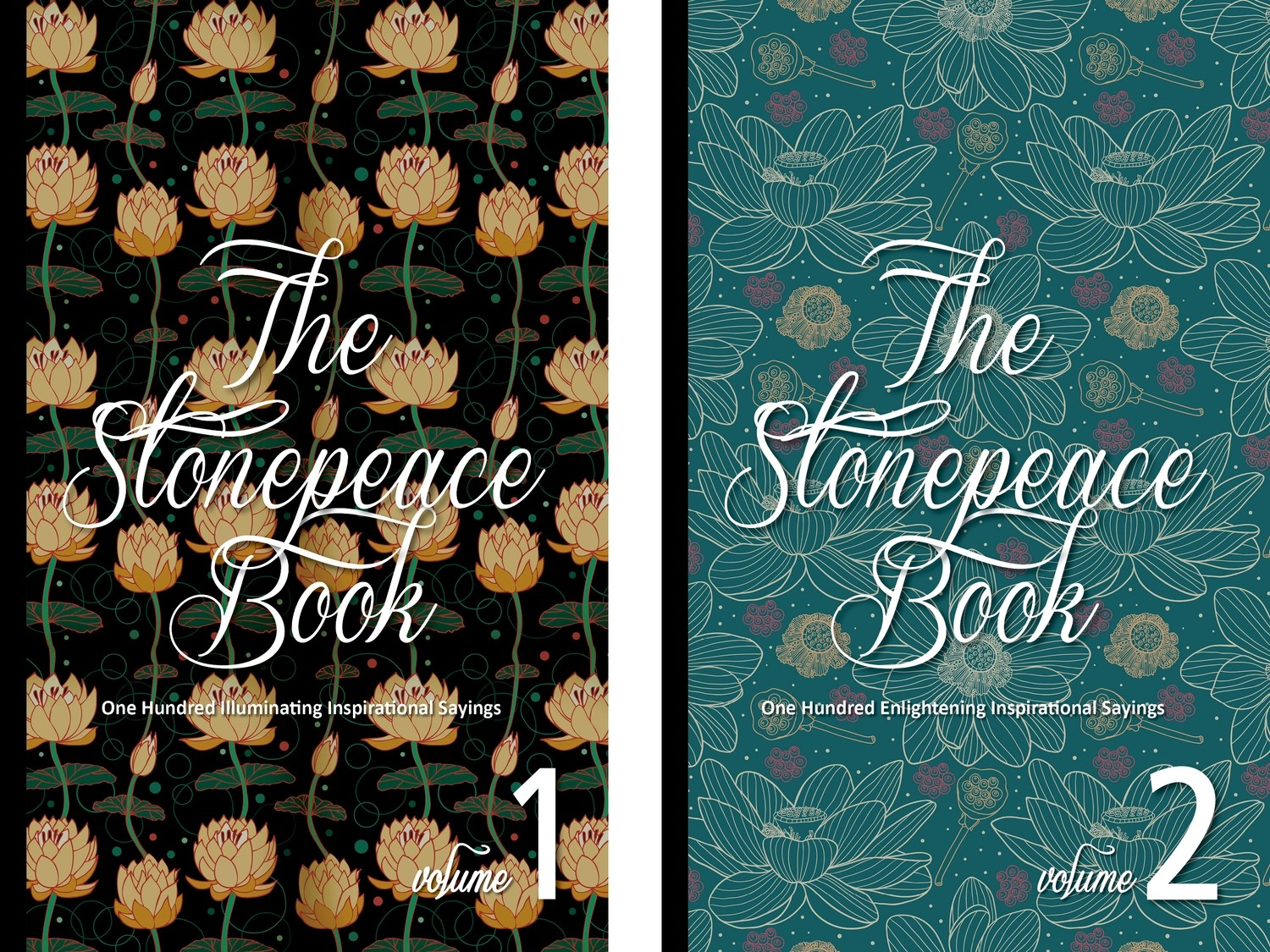 The Stonepeace Book Volume 1+2 : Two Hundred Inspirational Sayings