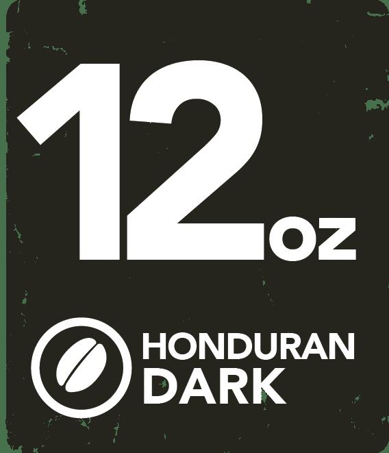 Honduran Dark - 12 oz HONDAR12