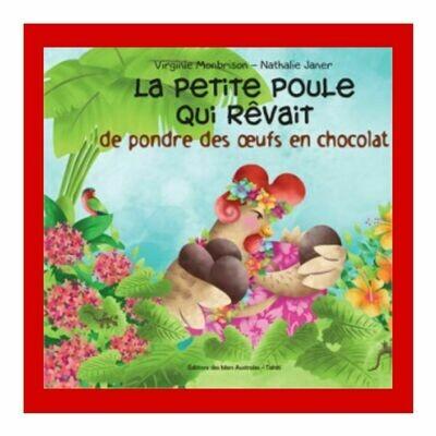 La petite poule qui rêvait de pondre des œufs en chocolat