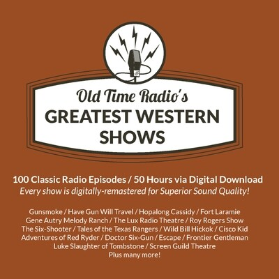 Old Time Radio's 100 Greatest Western Shows