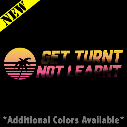 Tank Top - Get Turnt, Not Learnt