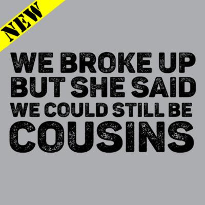 T-Shirt - Cousins