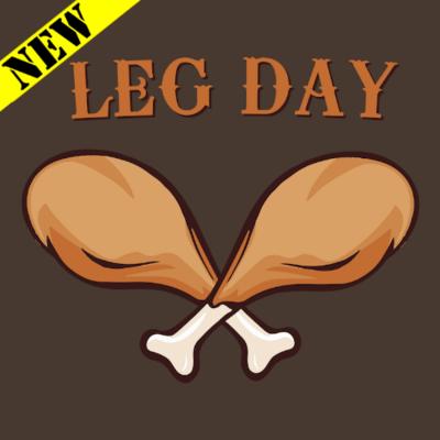 T-Shirt - Leg Day