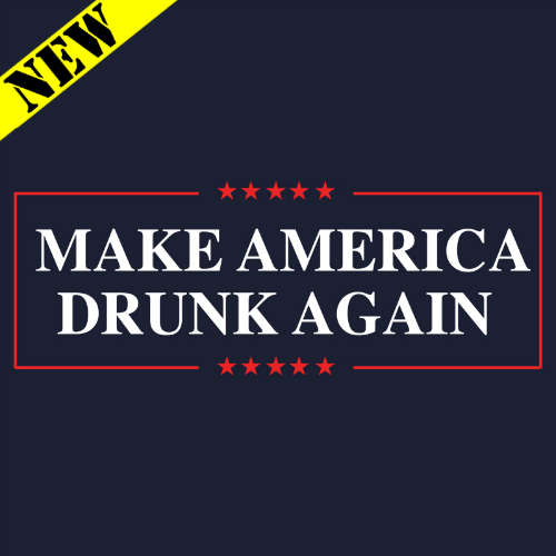 Tank Top - Make America Drunk Again