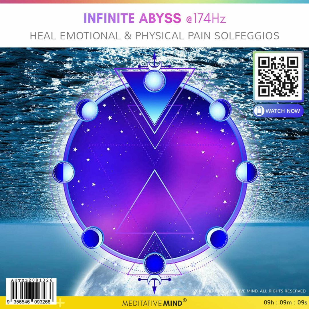 INFINITE ABYSS @174Hz - Heal Emotional & Physical Pain Solfeggios