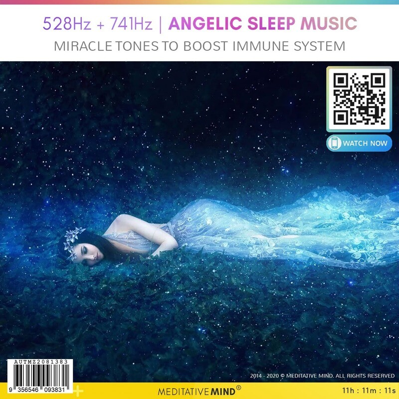 528Hz + 741Hz | Angelic Sleep Music - Miracle Tones to Boost Immune System