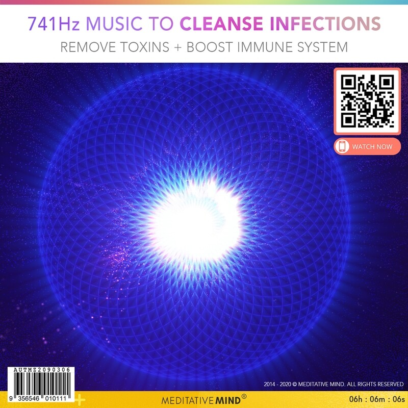 741Hz Music to Cleanse Infections + Dissolve Toxins