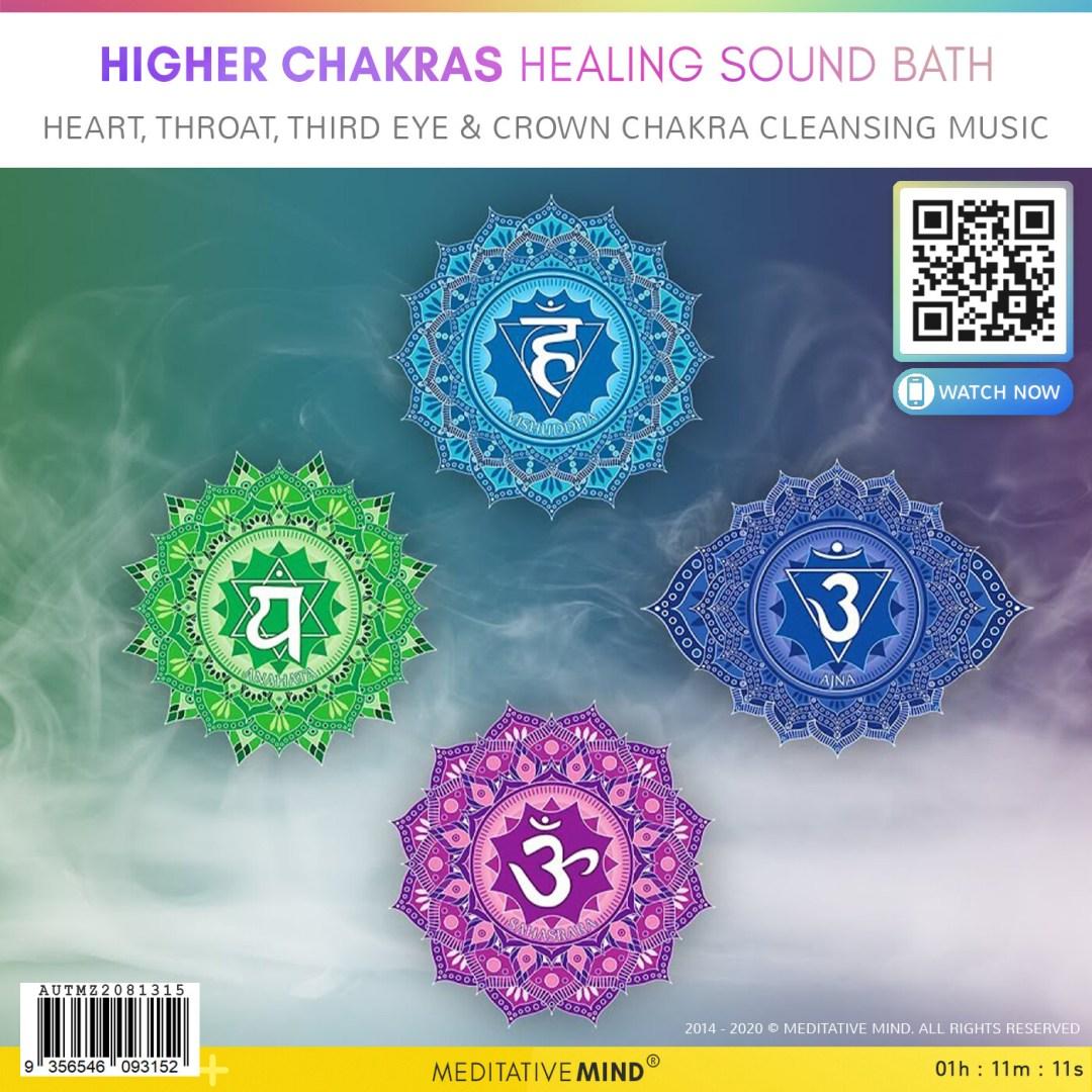 HIGHER CHAKRAS HEALING SOUND BATH - Heart, Throat, Third Eye & Crown Chakra Cleansing Music