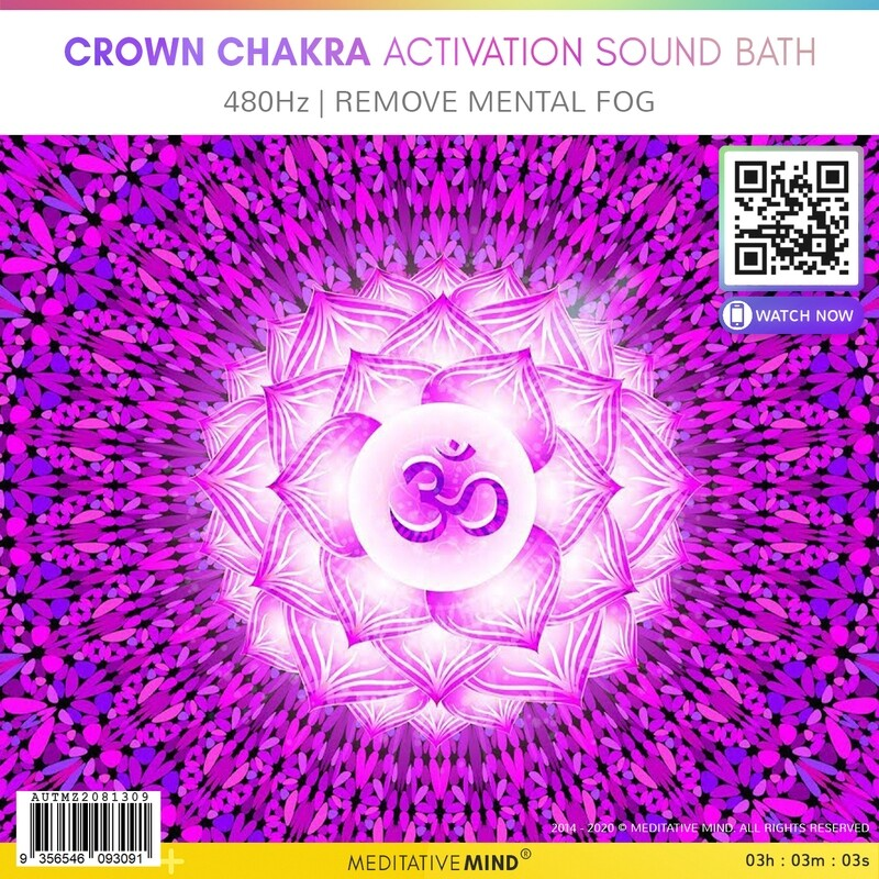 CROWN CHAKRA ACTIVATION SOUND BATH - 480Hz   Remove Mental Fog