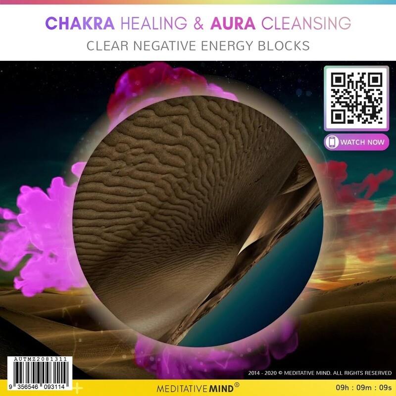 CHAKRA HEALING & AURA CLEANSING - Clear Negative Energy Blocks