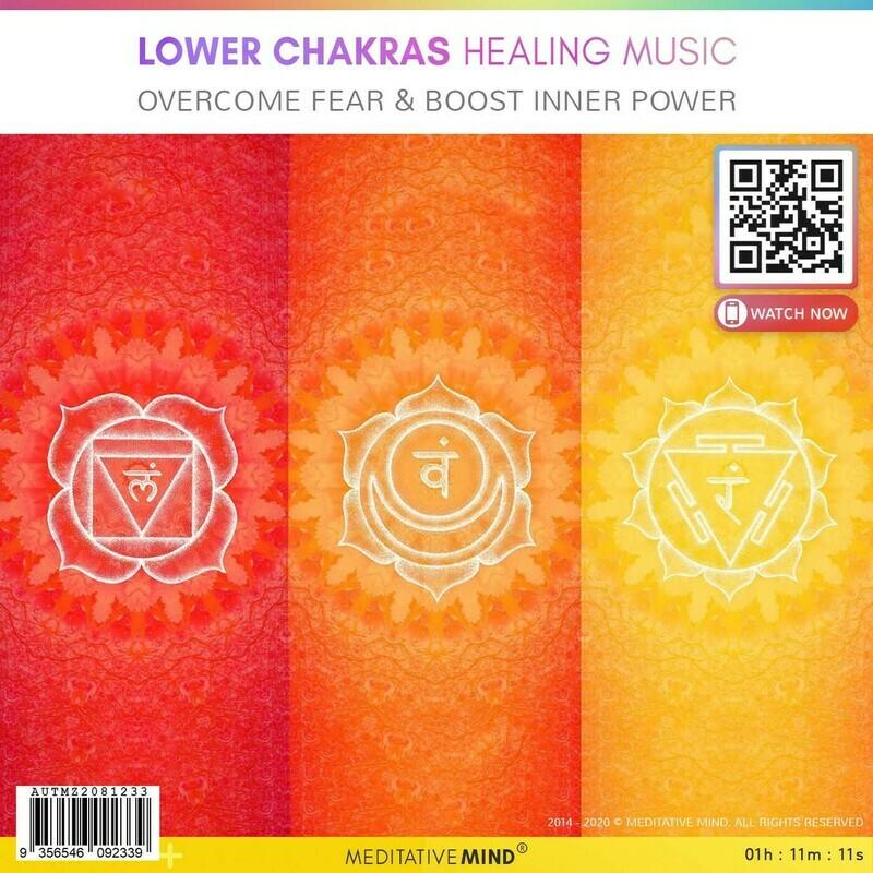 LOWER CHAKRAS HEALING MUSIC - Overcome Fear & Boost Inner Power