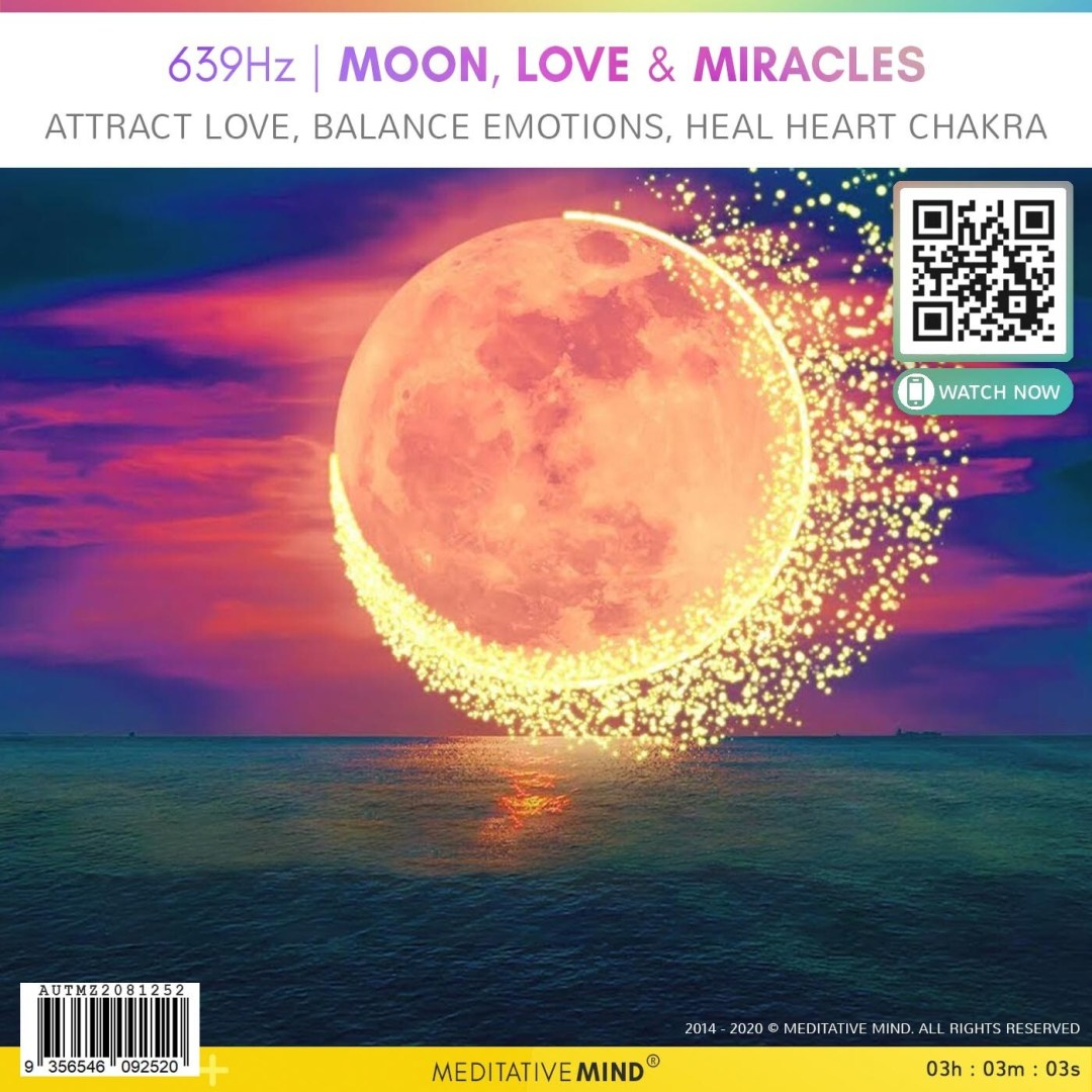 639Hz | MOON, LOVE & MIRACLES - Attract Love, Balance Emotions, Heal Heart Chakra