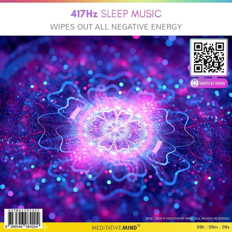 417Hz Sleep Music - Wipes Out All Negative  Energy