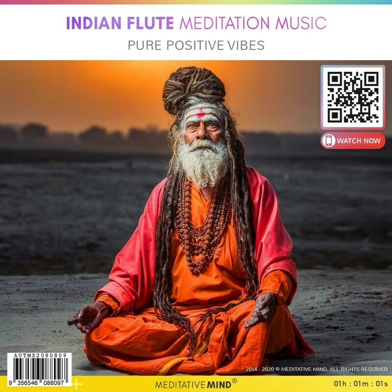 Indian Flute Meditation Music - Pure Positive Vibes