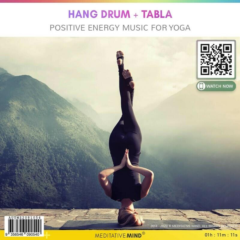 Hang Drum + Tabla - Positive Energy Music for Yoga