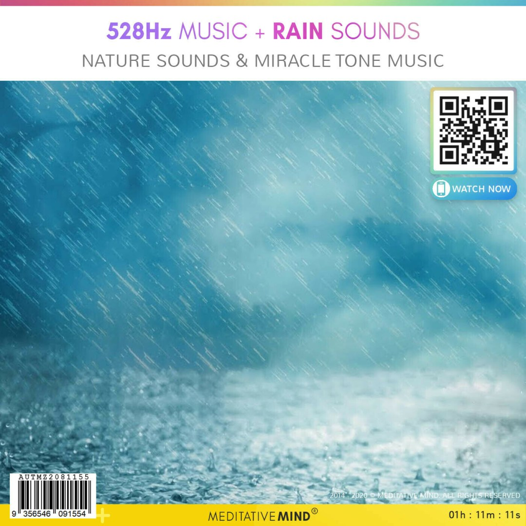 528 Hz Music + Rain Sounds - Nature Sounds &  Miracle Tone Music