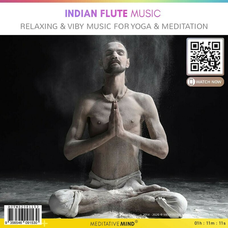 Indian Flute Music - Relaxing & Viby Music for Yoga & Meditation