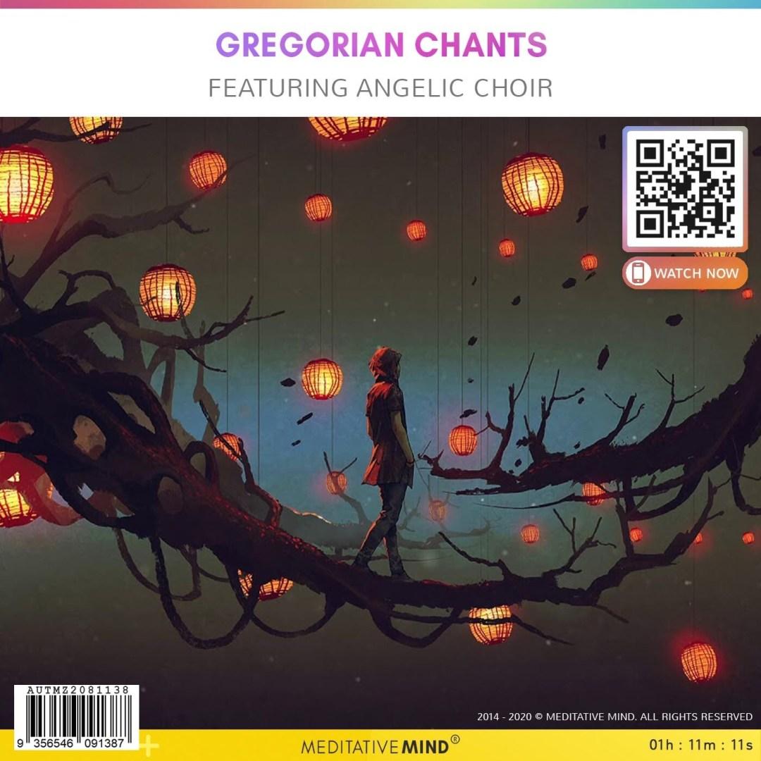 GREGORIAN CHANTS - Featuring Angelic Choir
