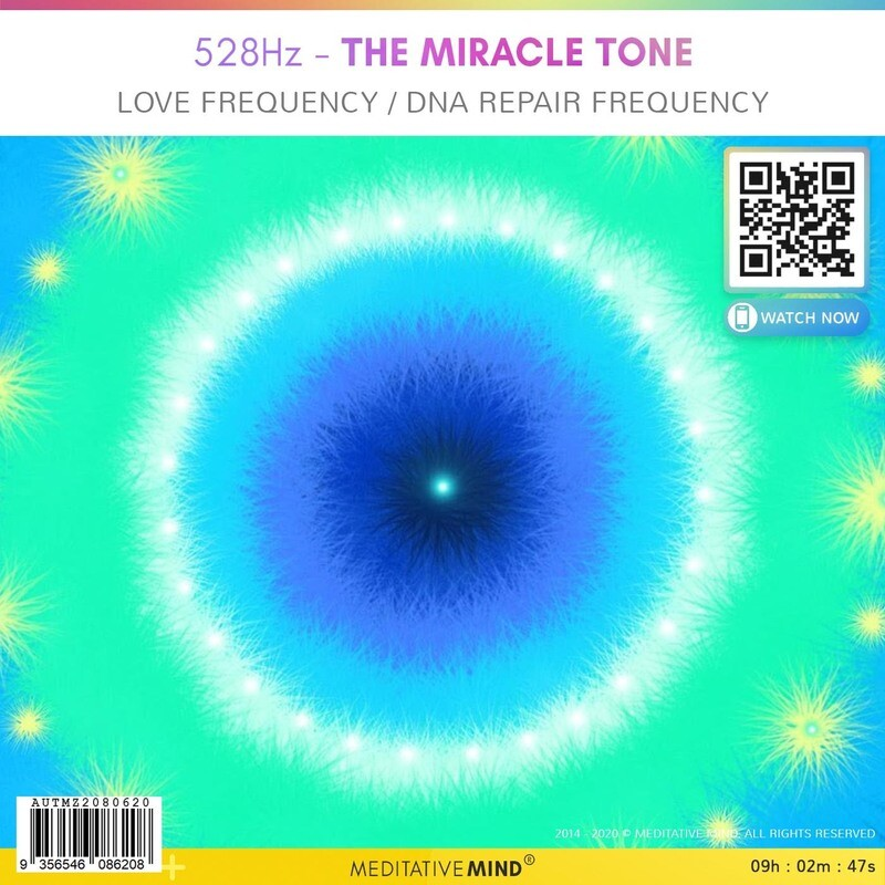 528 Hz - The Miracle Tone - Love Frequency / DNA Repair Frequency