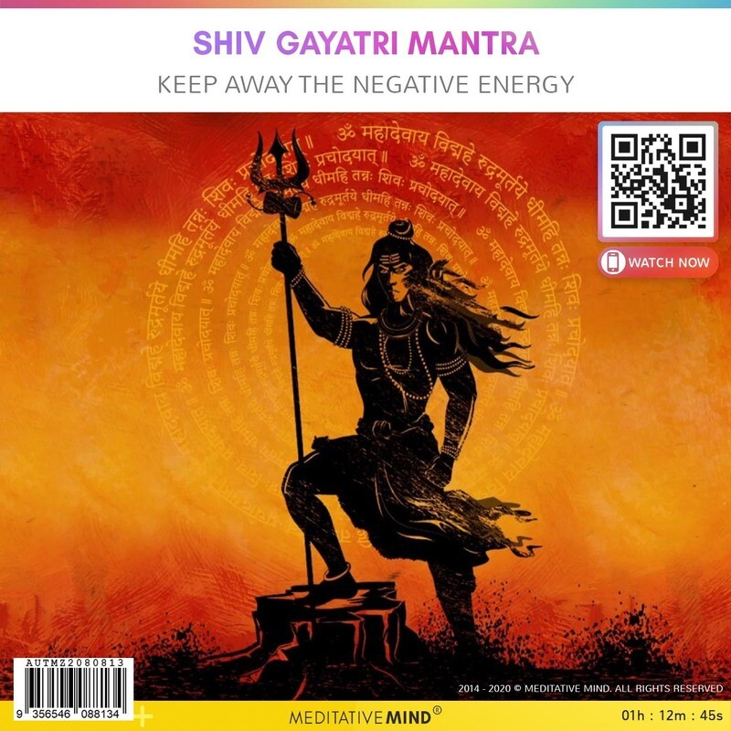 Shiv Gayatri Mantra - Keep Away the Negative Energy