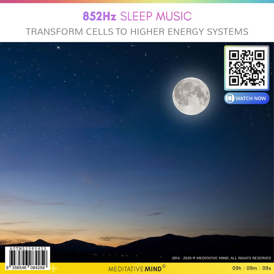 852Hz Sleep Music - Transform Cells to Higher Energy Systems