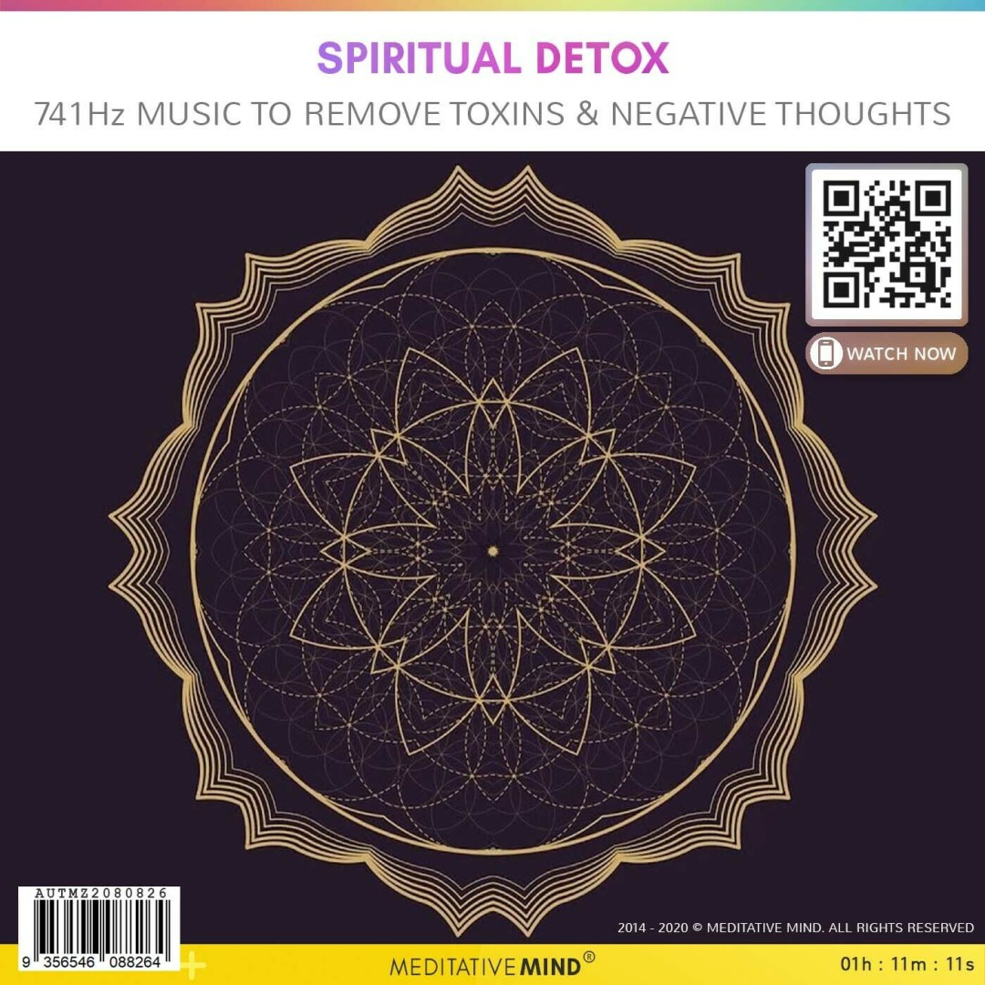 Spiritual Detox - 741Hz Music to Remove Toxins & Negative Thoughts