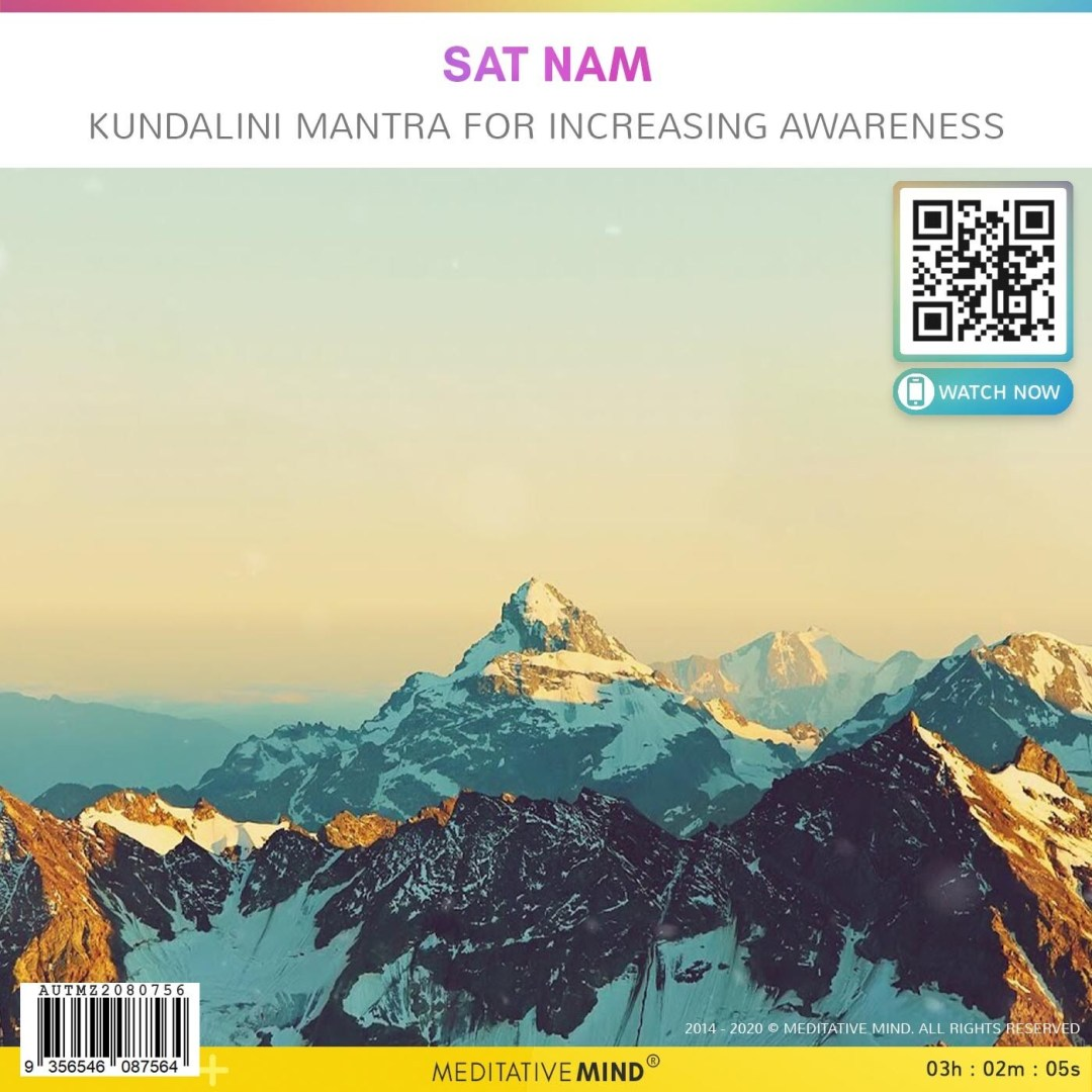 Sat Nam - Kundalini Mantra for Increasing Awareness