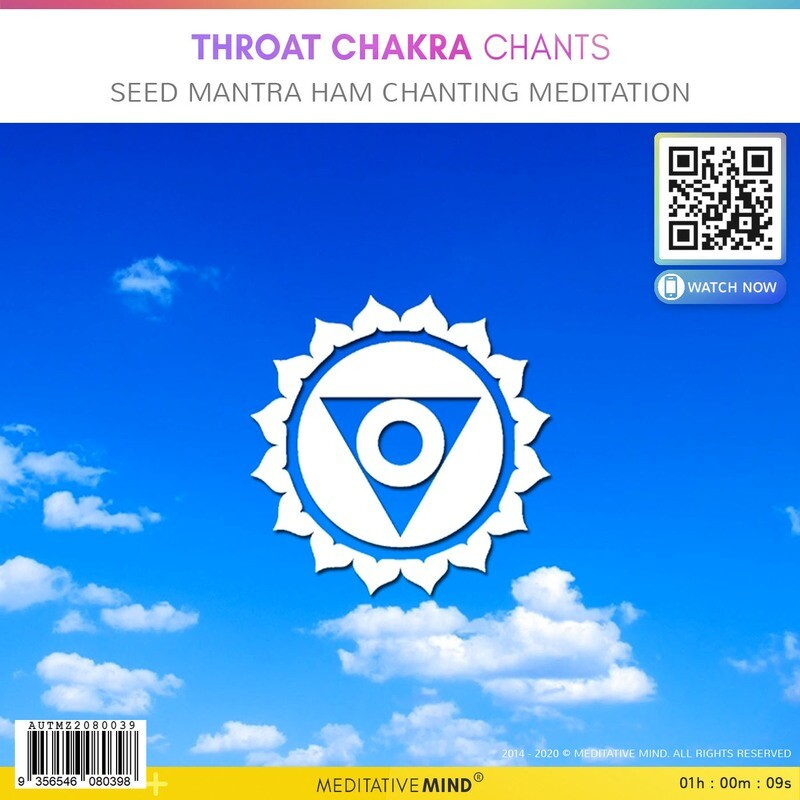 Throat Chakra Chants - Seed Mantra HAM Chanting Meditation