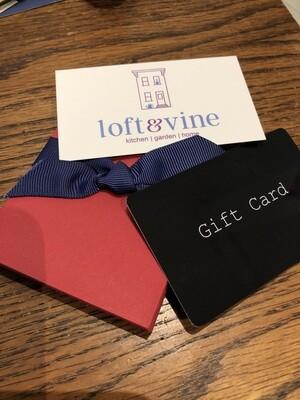 Loft & Vine Gift Card - $100