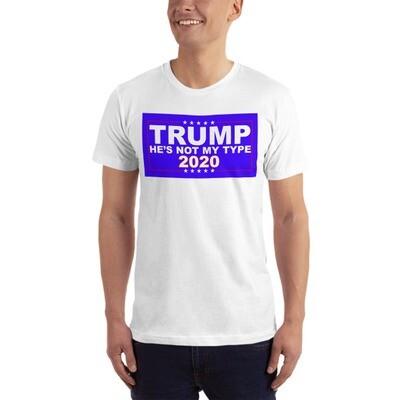 He's Not My Type 2020 Unisex T-Shirt