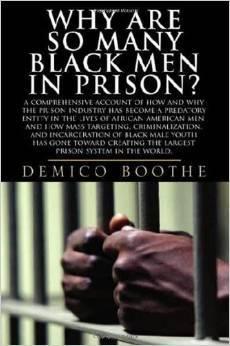 Why Are So Many Black Men in Prison?
