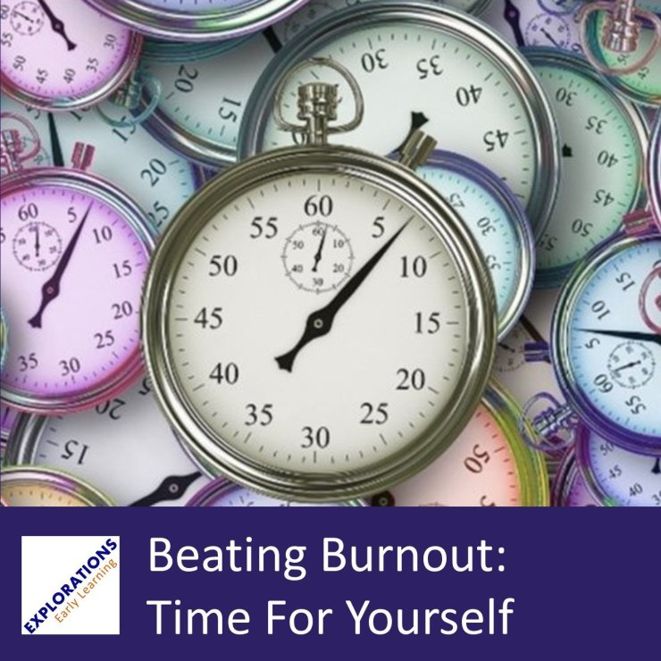 Beating Burnout: Time For Yourself