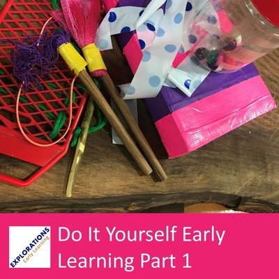 Do It Yourself Early Learning Part 1