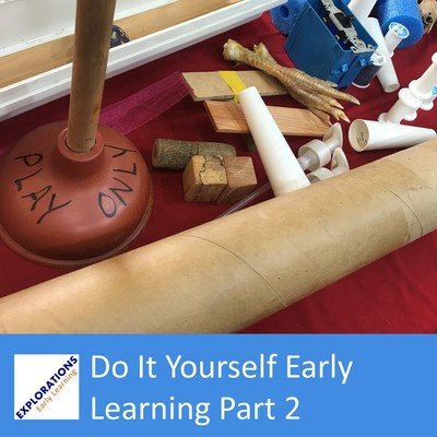 Do It Yourself Early Learning Part 2