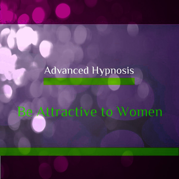 Be Attractive to Women, Self hypnosis hypnotherapy MP3 Download 415b
