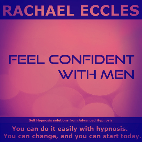 Feel Confident With Men Self hypnosis hypnotherapy instant downloadMP3 00345
