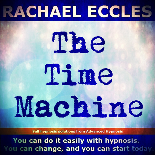 The Time Machine, Fantasy Time Travel, Self Hypnosis MP3